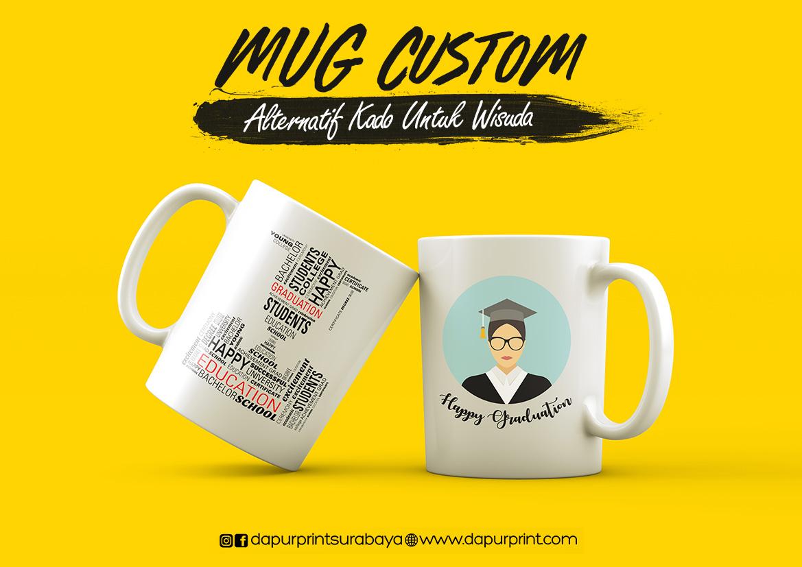 MUG Custom Alternatif  Untuk Kado WISUDA