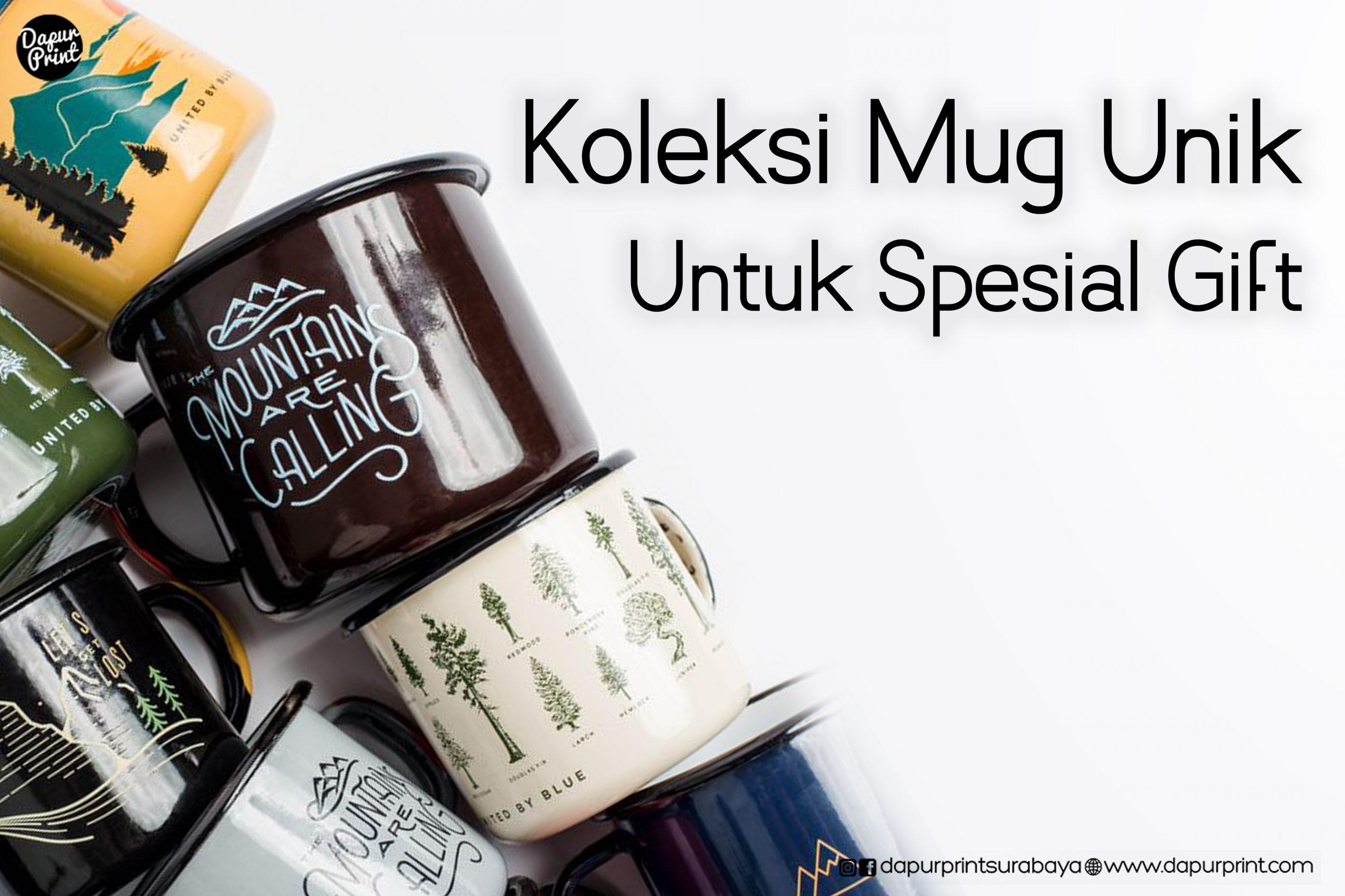 Koleksi Mug Unik untuk Spesial Gift