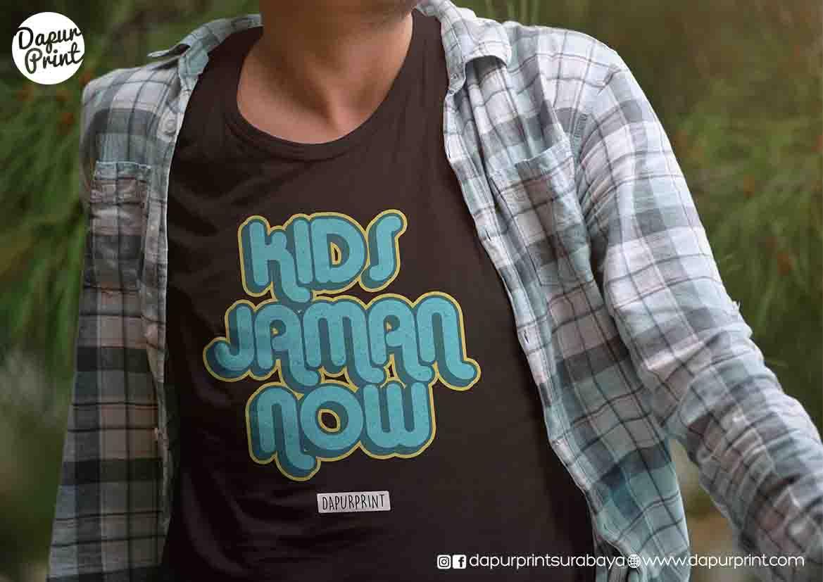 Sablon Kaos Kids Jaman Now Surabaya