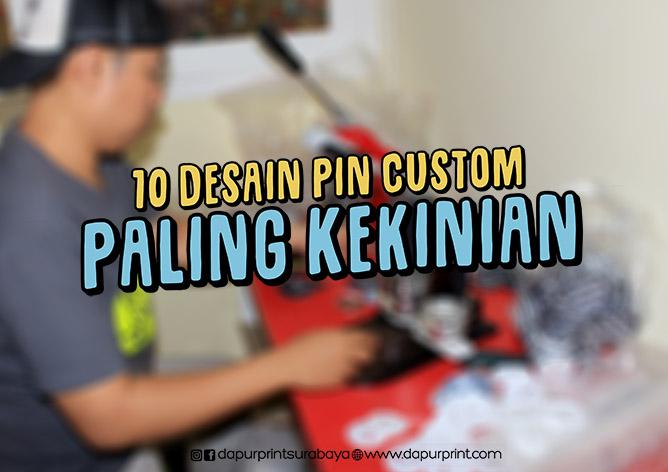 10 Desain Pin Custom Paling Kekinian