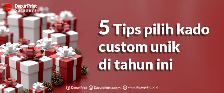 5 Tips Memilih Kado Custom Unik Yang Tidak Membosankan