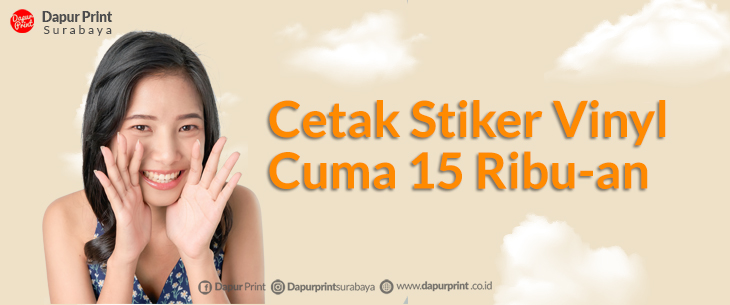 Cetak Stiker Vinyl 15 Ribu-an SURABAYA