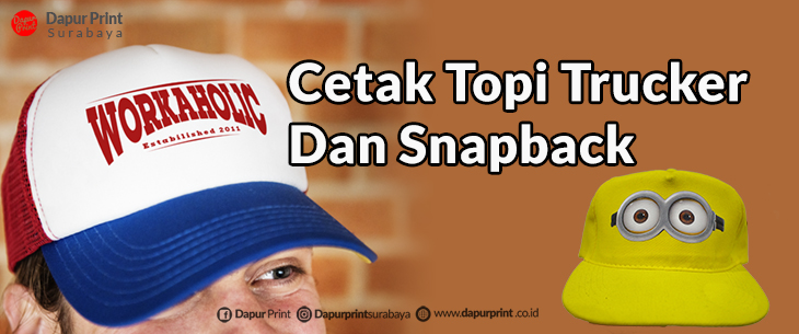 Cetak Topi Trucker Dan Snapback Satuan Jawa Timur