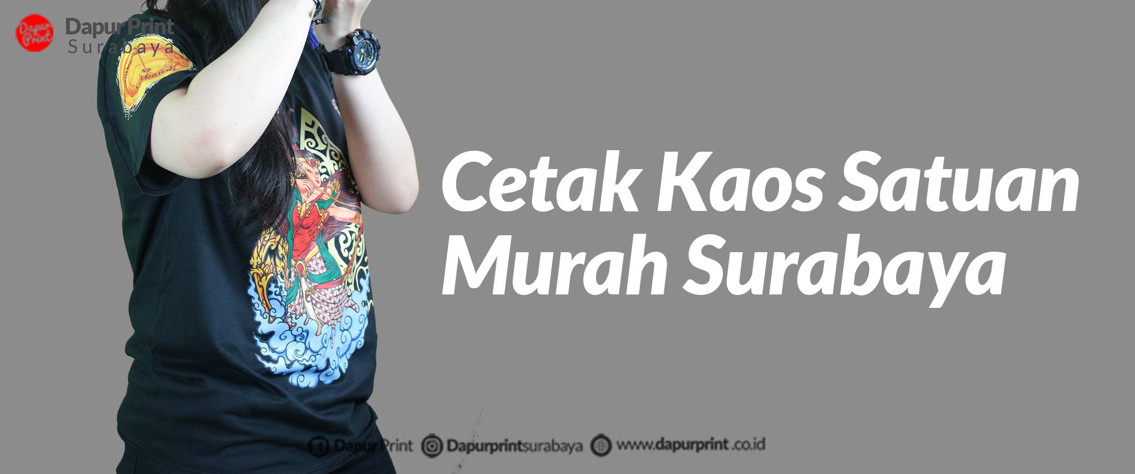 Cetak Kaos Satuan Murah Surabaya