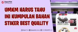 Bahan Stiker Produk Murah Surabaya