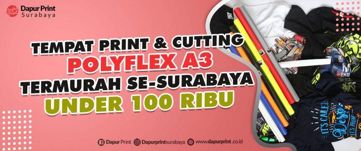 jasa print cutting polyflex murah 2021